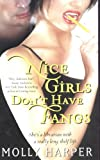 Nice Girls Don't Have Fangs (Half-Moon Hollow Series, Band 1)