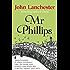 Mr Phillips (English Edition)