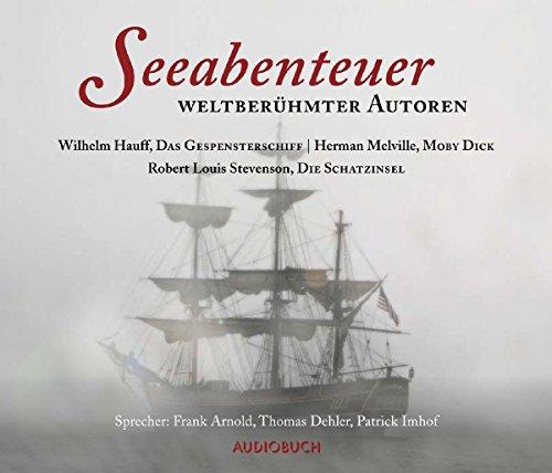 Seeabenteuer weltberühmter Autoren - Das Gespensterschiff, Die Schatzinsel, Moby Dick (10 Audio-CDs in Klappbox mit 765 Minuten)