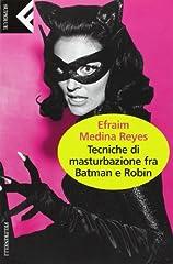 Idea Regalo - Tecniche di masturbazione fra Batman e Robin