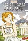 Les cendres de Pompéi: Journal d'une esclave, an 79 par Féret-Fleury