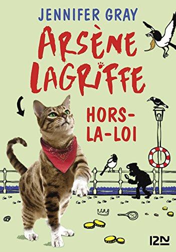 """<a href=""""/node/27937"""">Arsène Lagriffe hors-la-loi</a>"""