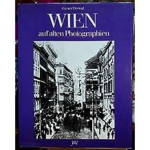 Wien auf alten Photographien