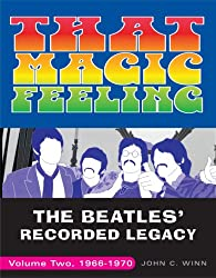 That Magic Feeling: The Beatles' Recorded Legacy, Volume Two, 1966-1970