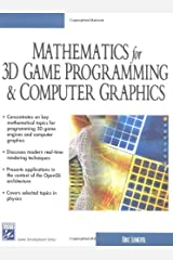 Math for 3D Game Programming and Computer Graphics (Charles River Media Game Development) Hardcover