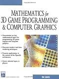 Mathematics for 3D Game Programming & Computer Graphics (Charles River Media Game Development)