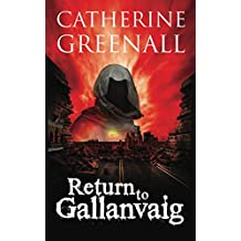 Return to Gallanvaig: Beyond A Quirk of Destiny