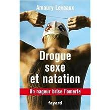 Drogue, sexe et natation: Un nageur brise l'omerta de Amaury Leveaux ( 22 avril 2015 )