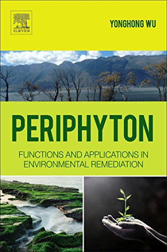 Periphyton: Functions and Application in Environmental Remediation