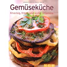 Gemüseküche (Minikochbuch): Knackig, frisch und voller Vitamine