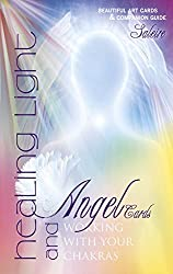 Healing Light & Angel Cards: Working with Your Chakras
