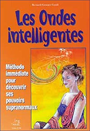 Ondes intelligentes par Bernard-Georges Condé