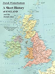 A Short History of England and the British Isles
