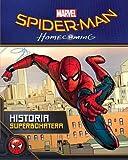 Spider-man Homecoming. Historia superbohatera. Kocham ten film [KSIÄĹťKA]