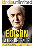 Edison: A Life of Genius | The True Story of Thomas Edison (Short Reads Historical Biographies of Famous People)