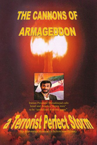 The Cannons of Armageddon: a Terrorist Perfect Storm