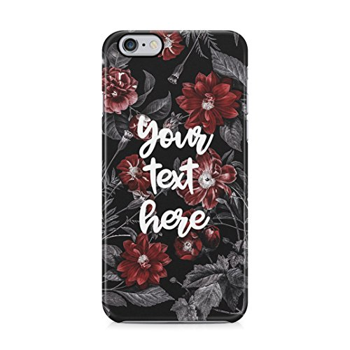 Personalised Custom Text Tumblr Inspirational or Motivational Quote Create Your Own Floral Protective Hard Plastic Case Cover For iPhone 6 Plus / iPhone 6s Plus Carcasa