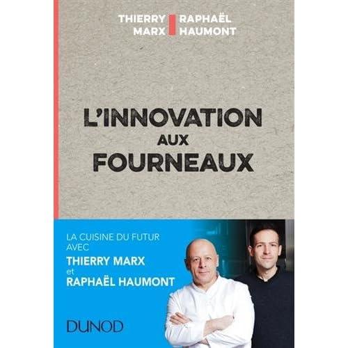 L'innovation aux fourneaux - Carnet de bord de l'innovation