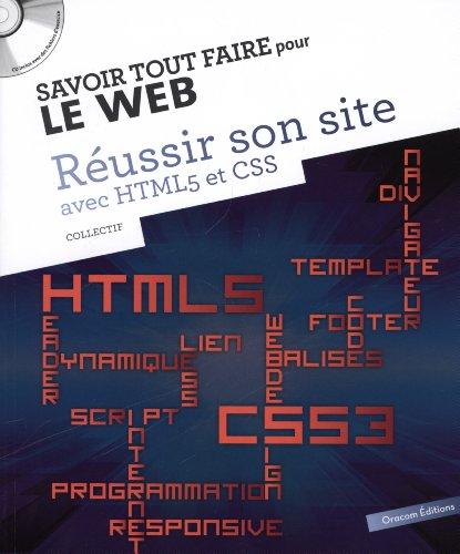 Réussir son site avec HTML5 et CSS (1Cédérom)