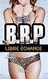 Libre échange: 3 (Pénélope) (French Edition)
