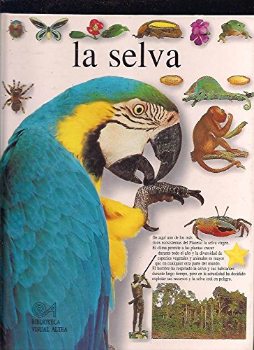 La selva (Biblioteca Visual Altea) por Theresa Greenaway