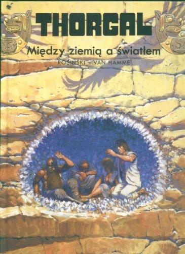 Thorgal Miedzy ziemia a swiatlem Tom 13