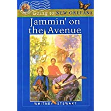 Jammin' on the Avenue : Going to New Orleans by Whitney Stewart (2001-04-02)