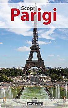 Scopri Parigi di [Tourmann, Inga]