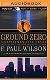 Ground Zero (Repairman Jack Novels)