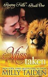 Miss Taken (Raging Falls) (Volume 1) by Milly Taiden (2015-10-10)