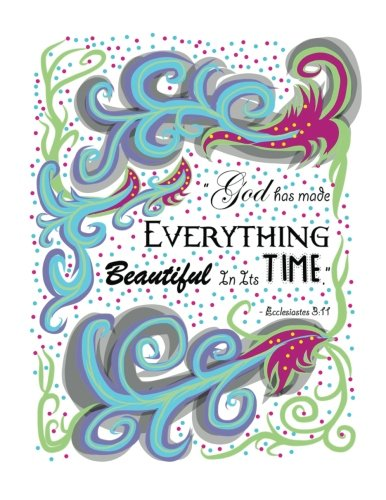 God Has Made Everything Beautiful In Its Time Ecclesiastes 3:11: 110 page (8.5 x 11 inch) Large Composition Book - Christian Notebook Diary with ... (Floral Christian Notebooks and Journals)