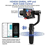 Hohem Digital Camera Gimbal Stabilizer Handheld Gimble for Sony RX100, for Canon PowerShot, for Panasonic Lumix, Action Cameras and Smartphones, Playload 400g, 3-in-1 Gimball (hohem iSteady Multi) 11