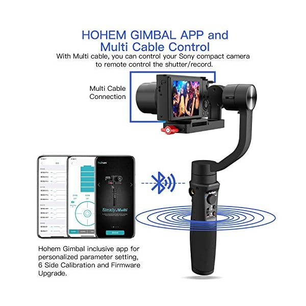 Hohem Digital Camera Gimbal Stabilizer Handheld Gimble for Sony RX100, for Canon PowerShot, for Panasonic Lumix, Action Cameras and Smartphones, Playload 400g, 3-in-1 Gimball (hohem iSteady Multi) 4