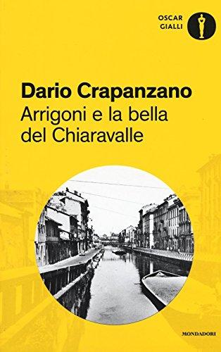 Arrigoni e la bella del Chiaravalle. Milano, 1952