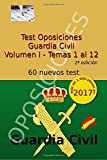 Test Oposiciones Guardia Civil: Volumen I - Temas 1 al 12: Volume 1