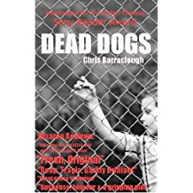 Dead Dogs (British Crime, Thrillers and Mystery)