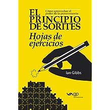El Principio de Sorites - Hojas de ejercicios: Cómo aprovechar el poder de la perseverancia (Spanish Edition)