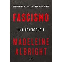 Fascismo: Una advertencia (Estado y Sociedad)