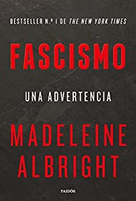 Fascismo: Una advertencia par Madeleine Albright