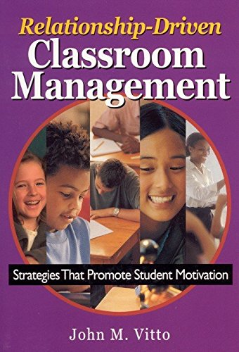 [Relationship-driven Classroom Management: Strategies That Promote Student Motivation] (By: John M. Vitto) [published: May, 2003]
