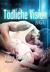 Tödliche Vision (SGU 2)