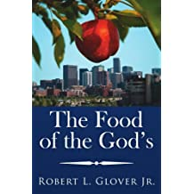 The Food of the God's by Robert Glover (2006-11-30)