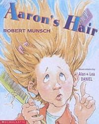 Aaron's Hair by Robert Munsch (Illustrated, 15 Jun 2001) Paperback