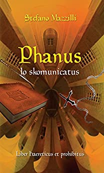Phanus lo skomunicatus di [Stefano Mazzilli]