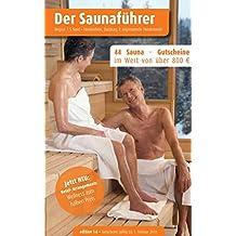 Region 7.5 Nord: Niederrhein, Duisburg, angrenzende Niederlande - Der regionale Saunaführer mit Gutscheinen (Der Saunaführer / Die regionalen Saunaführer mit Gutscheinen)