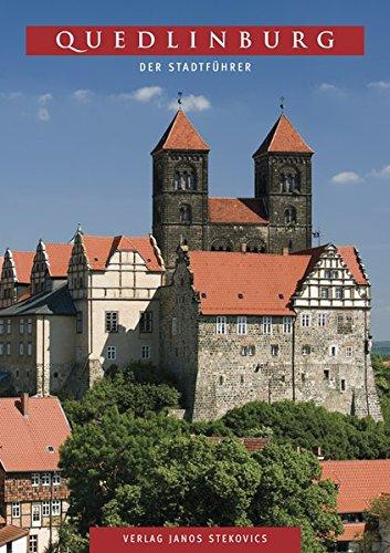 Quedlinburg: Der Stadtführer