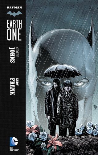 Batman: Earth One (Batman:Earth One series Book 1) (English Edition)