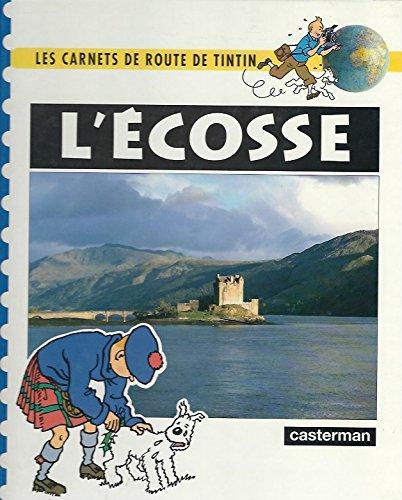L'ecosse (Les carnets de route de Tintin)
