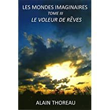 Le voleur de rêves (Les mondes imaginaires t. 3)
