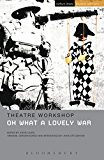 Oh What A Lovely War (Student Editions)